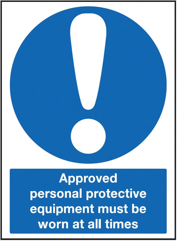 Approved personnel protective equipment must be worn at all times
