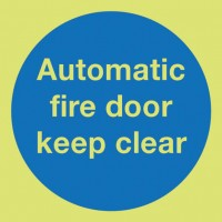 Photoluminescent Automatic fire door keep clear