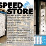 Speed Store: A Space Saving Sensation